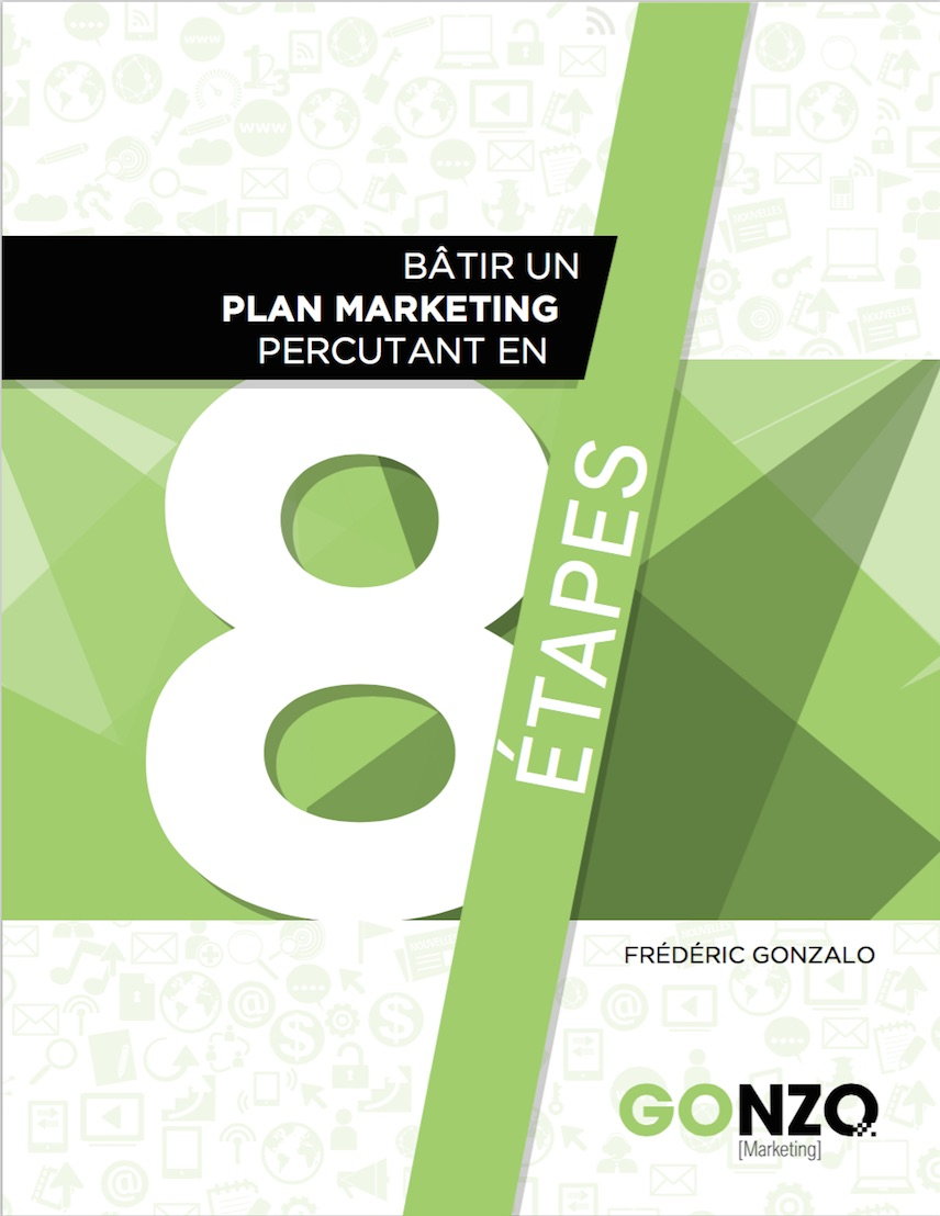 Nouveau ebook: Bâtir un plan marketing percutant en 8 étapes!