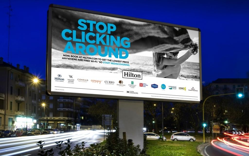 """Hilton OOH campaign """"Stop Clicking Around"""""""