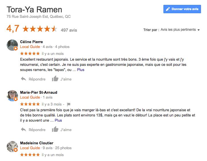 Exemples d'avis affichés sur Google pour le restaurant Tora-Ya Ramen, à Québec