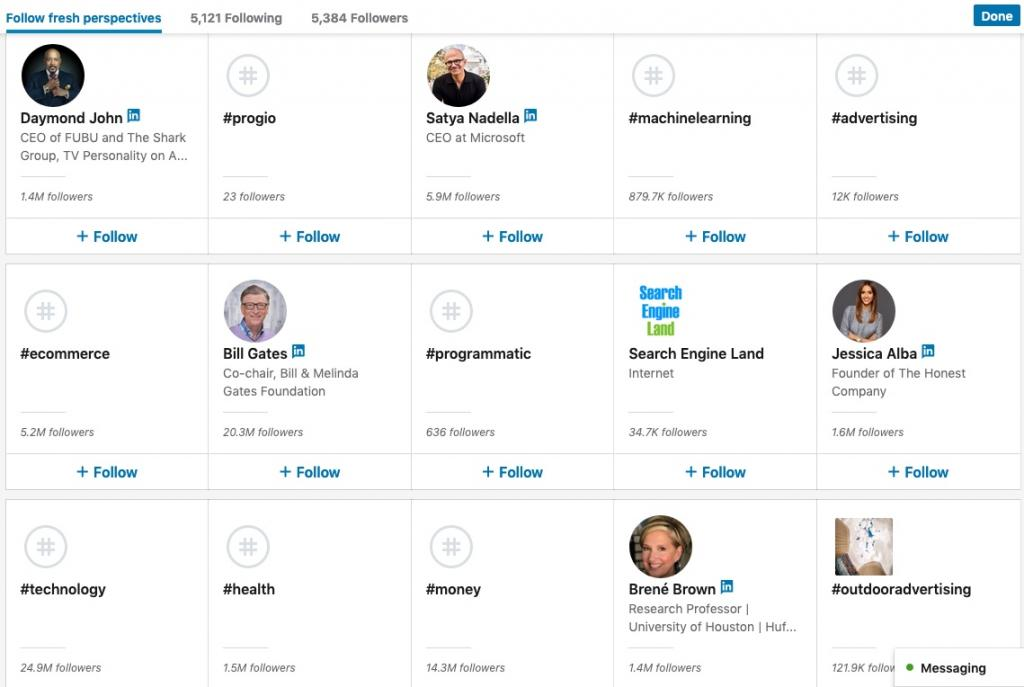 Follow Influencers or Hashtags as suggested by LinkedIn