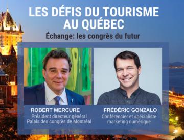 Discussion sur le futur des congrès avec Robert Mercure